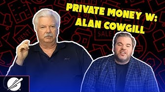 Private Money w: Alan Cowgill