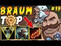 Bruiser Braum TOP with Press the Attack & Trinity Force + Sterak's Gage | Iron IV to Diamond Ep #19