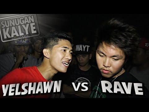 SUNUGAN KALYE - Yelshawn VS Rave
