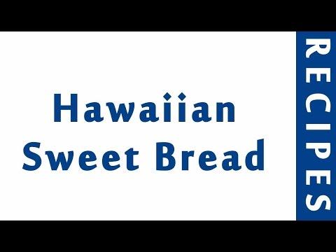 Hawaiian Sweet Bread | MOST POPULAR BREAD RECIPES | RECIPES LIBRARY