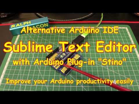 #69 Alternative Arduino IDE - Sublime Text Editor