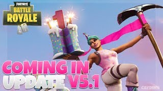 What's to come? | Fortnite Battle Royale | Patch Update v5.1