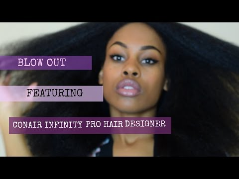 Natural Hair Blowout ft Conair Infiniti Pro Hair Designer