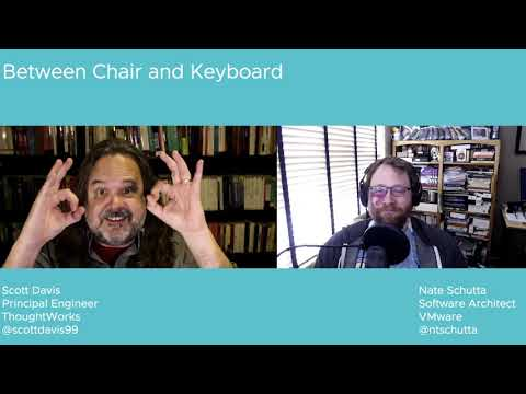 Tanzu.TV Between Chair and Keyboard - The one with Scott Davis