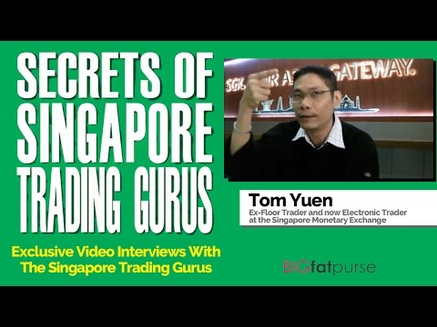 Secrets of Singapore Trading Gurus - Exclusive Interview with Tom Yuen