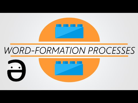 Morphology 101: Word-formation processes