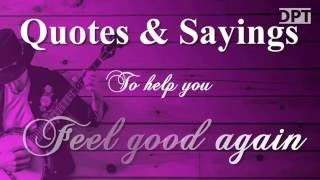 top 100 feel good quotes and sayings with image - 320×180