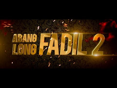 ABANG LONG FADIL 2 OFFICIAL TRAILER [HD]  DI PAWAGAM 24/8/2017