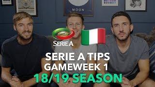 Gameweek 1 - Serie A 2018/2019