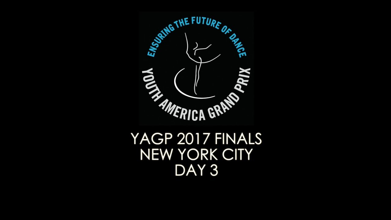 Yagp 2017 Nyc Finals Video Blog Day 3 Youtube