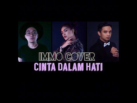 Cinta Dalam Hati - Ungu Band ( IMMO Cover )
