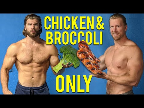 We Ate Nothing But CHICKEN And BROCCOLI For A Week, Here's What Happened