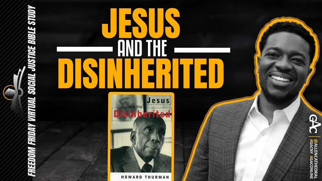 Jesus and the Disinherited, Part 3 | Freedom Friday Bible Study