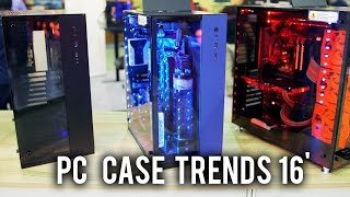PC Case Trends 2016