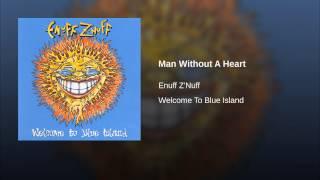 Man Without A Heart (Original)
