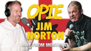 Opie & Jim Norton: Live From Montreal, Day Two (07/25/14)