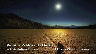 RUMI - Leticia Sabatella e Marcus Viana -  A Hora da União - Álbum Poemas Místicos do Oriente