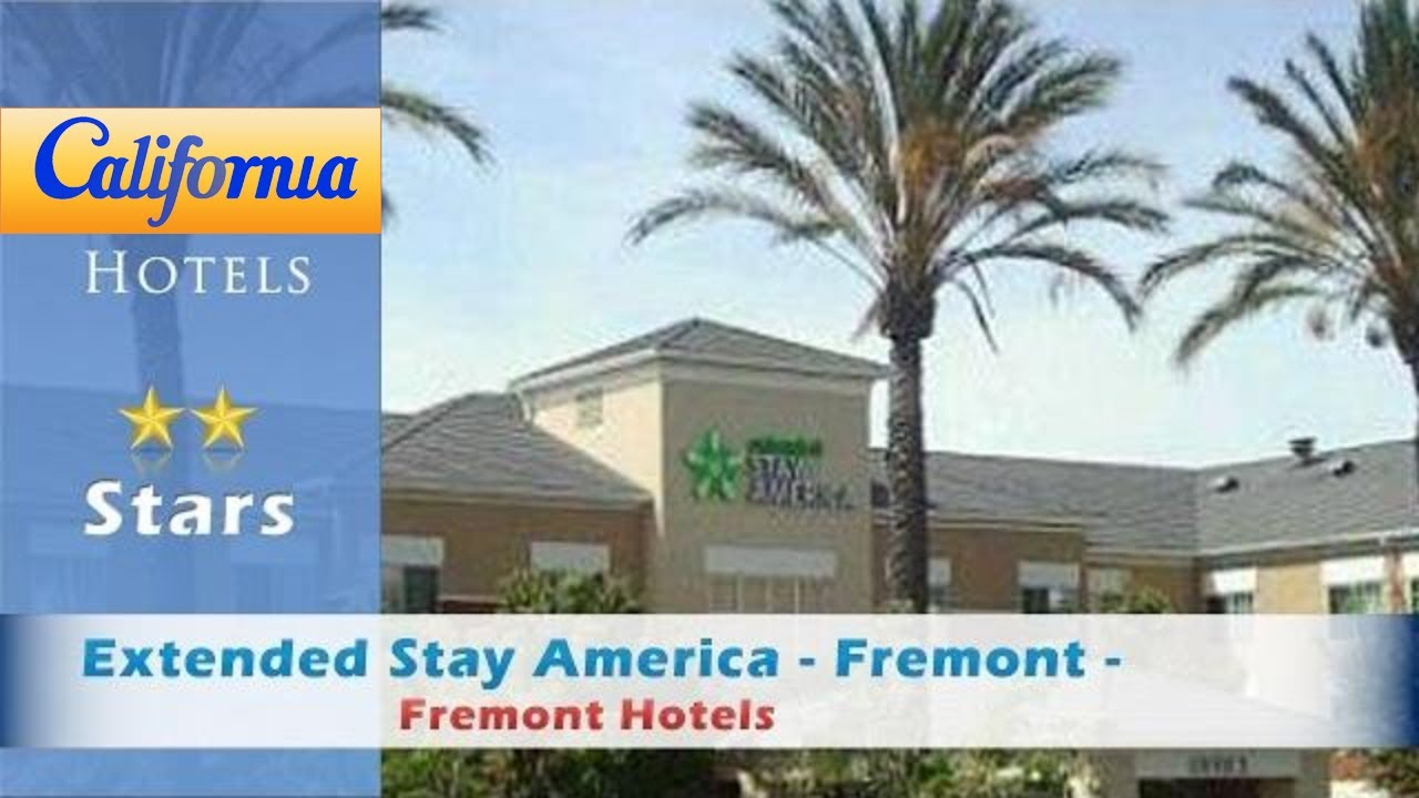 Extended Stay America Fremont Blvd South Hotels California