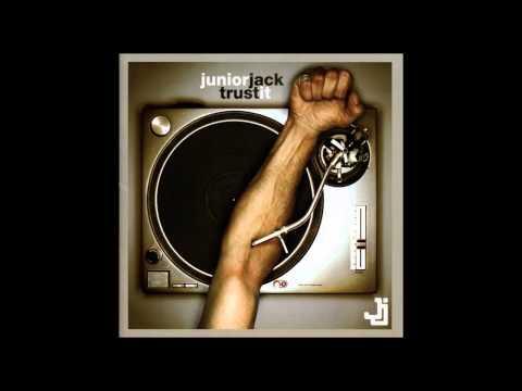 Junior Jack - Trust It