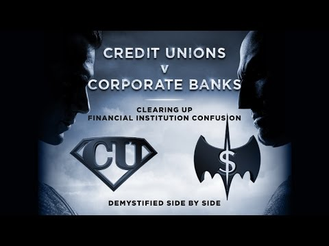 Comparing Credit Unions vs. Corporate Banks