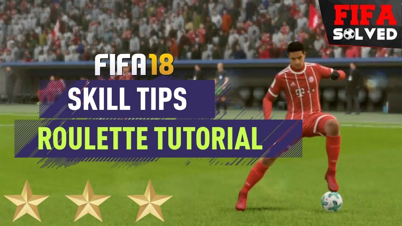 FIFA 18 Skills Tutorial – How To Roulette – BEST FIFA 19