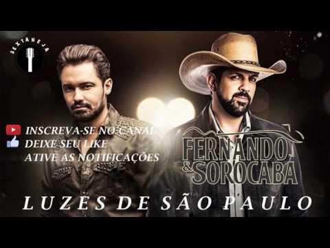 Fernando e Sorocaba - Luzes de São Paulo (Lançamento 2017)