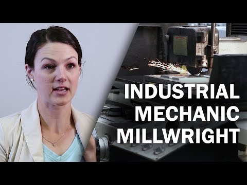Job Talks - Industrial Mechanic Millwright
