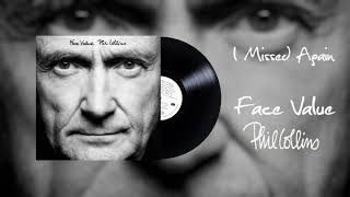 Phil Collins - I Missed Again (2016 Remaster)