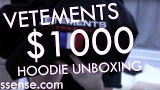 VETEMENTS $1000 HOODIE UNBOXING
