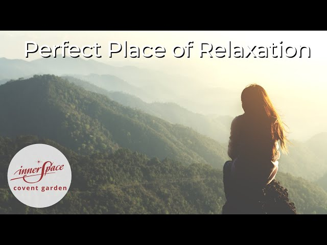 The Perfect Place of Relaxation | Guided Meditation