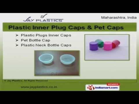 Plastic Caps & Cans by Jay Plastics, Mumbai