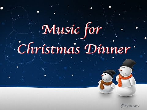 Music for Christmas Dinner - One Hour of Peaceful Soft Instrumental Music 🎄