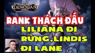 Chiến thuật độc lạ:Liliana rừng,Lindis ra lane của đội bạn.Trận đấu lật kèo hay của Bé Trung và team