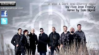 """It Was A Dark and Stormy Night"" by Five Iron Frenzy (Sole Signal remix)"