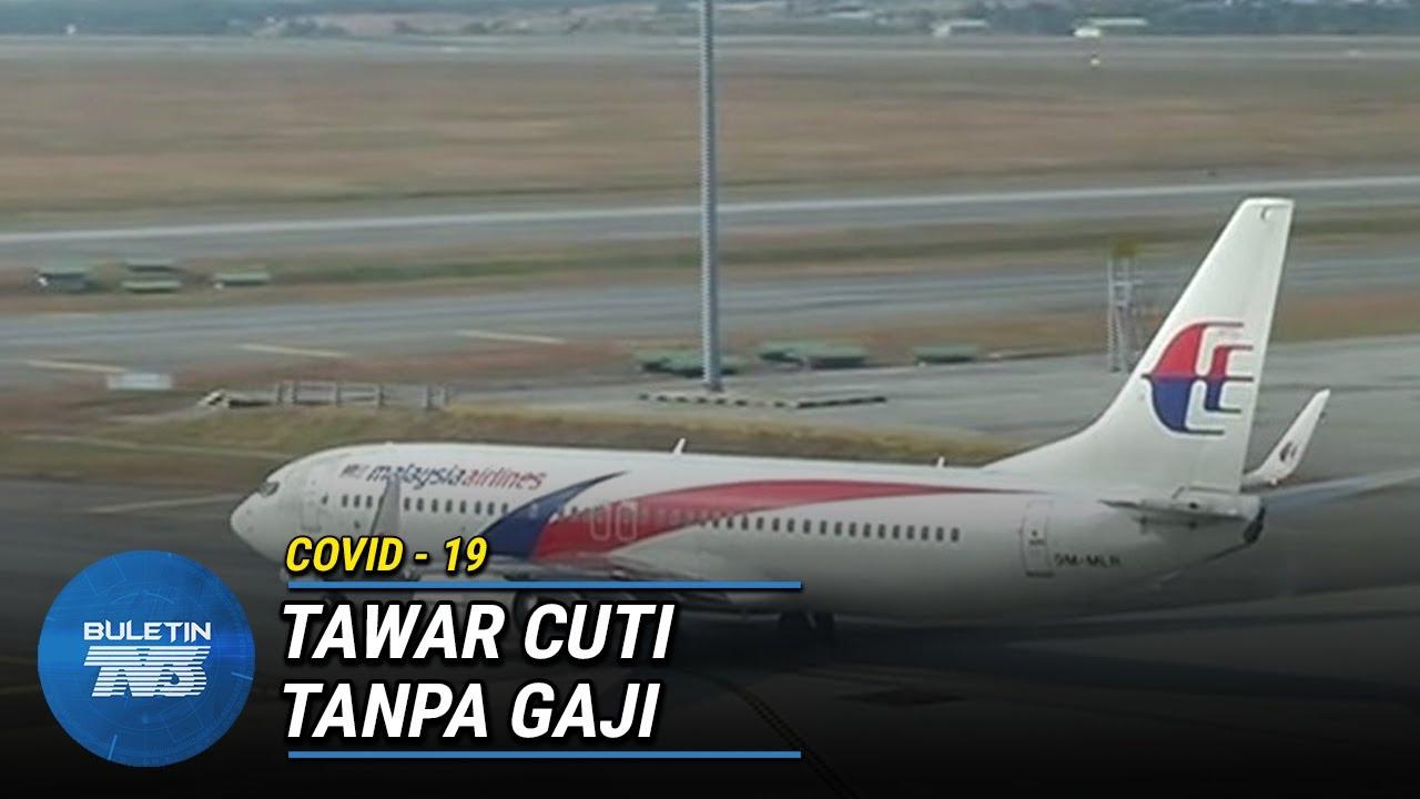 COVID-19 |Malaysia Airlines Tawar Program Cuti Tanpa Gaji