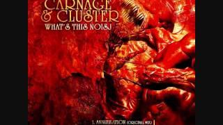 Carnage & Cluster - Annihilation (Cubic Nomad Remix)