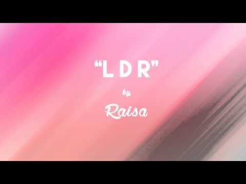 Raisa  LDR Lirik + Chord