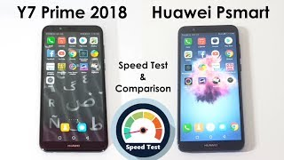 Huawei Y7 Prime 2018 Vs Huawei Psmart Speed Test Comparison!