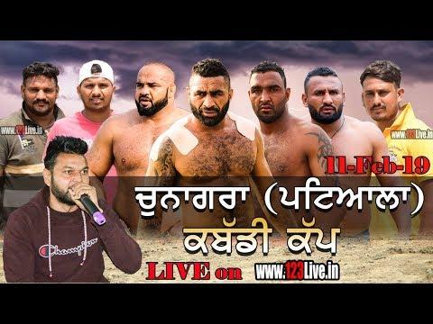 🔴 (LIVE) Chunagra ( Patiala ) Kabaddi Tournament  11-02-2019/www.123Live.in