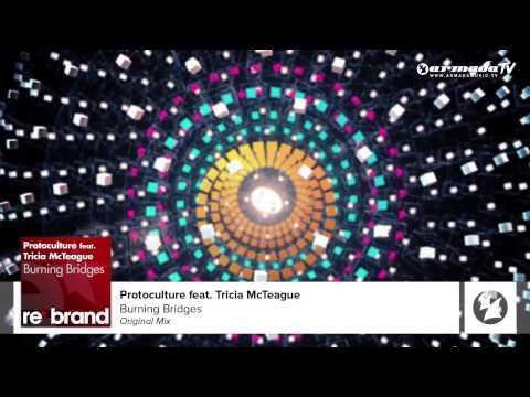 Protoculture Feat. Tricia McTeague - Burning Bridges (Original Mix)