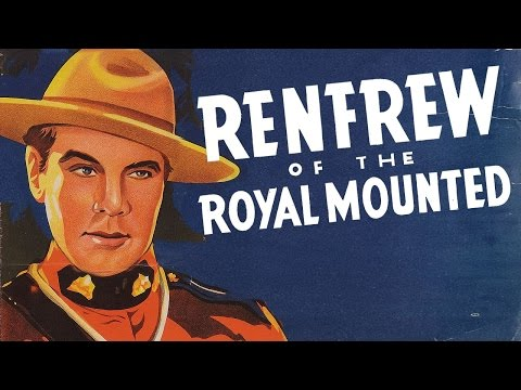 On the Great White Trail (1938) RENFREW OF THE FIGHTING MOUNTED