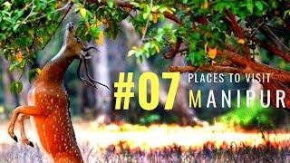Places To Visit Manipur | Tourist Places In India | Manipur Tourist Spot | Tourism | #037