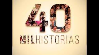 40mil Historias - Esfuerzate y Hazlo