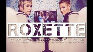 It must have been love (Roxette) -   aula 02