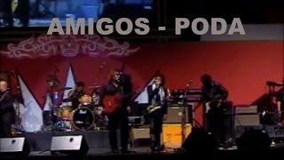 Amigos - Poda (Live Performance Video)