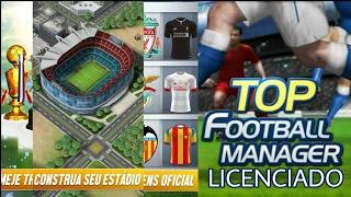 TOP FOOTBALL MANAGER GERENCIE UM CLUBE DE ESTRELAS LICENCIADO 3D + DOWNLOAD!