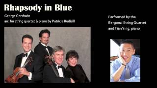 Rhapsody in Blue - String Quartet and Piano (sheet music available)