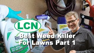 Weed Control - Best Weed Killer For Lawns Part 1 | DIY Lawn Care