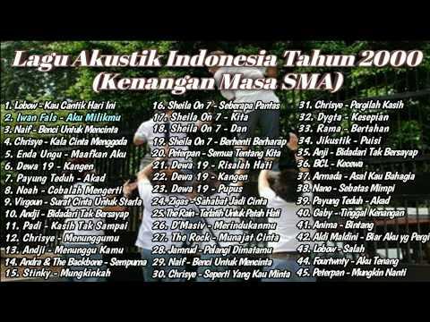 Kumpulan Lagu Pop Indonesia Terbaik Tahun 2000-an Kenangan Masa Sma  Full Akustik
