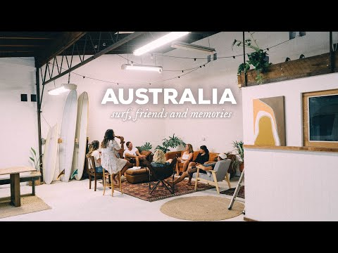 Australia - Surfing, Friends and Memories